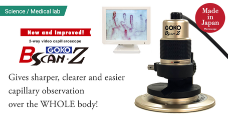 New and Improved! 2-way video capillaroscopy system 'Bscan-Z'A 2-way capillaroscope with greater clarity featuring GOKO's optical technology and improved anti-vibration design.